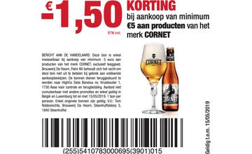 - € 1,50 KORTING bij aankoop van minimum €5 aan producten van het merk CORNET